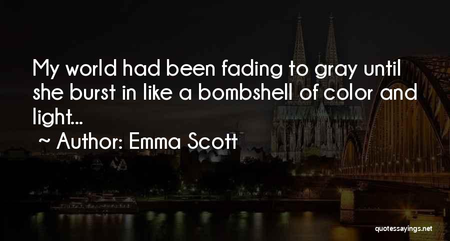 Emma Scott Quotes 1039619