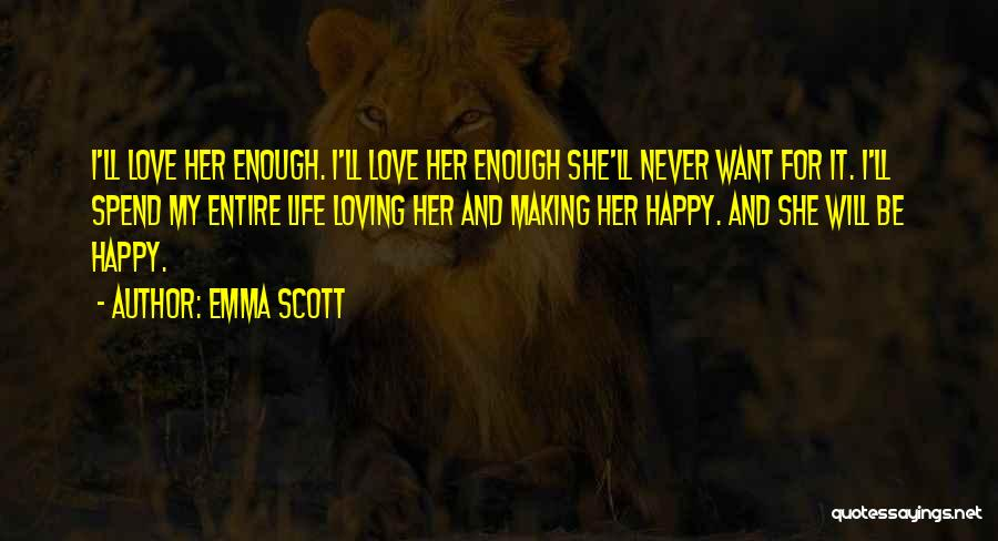 Emma Scott Quotes 118578