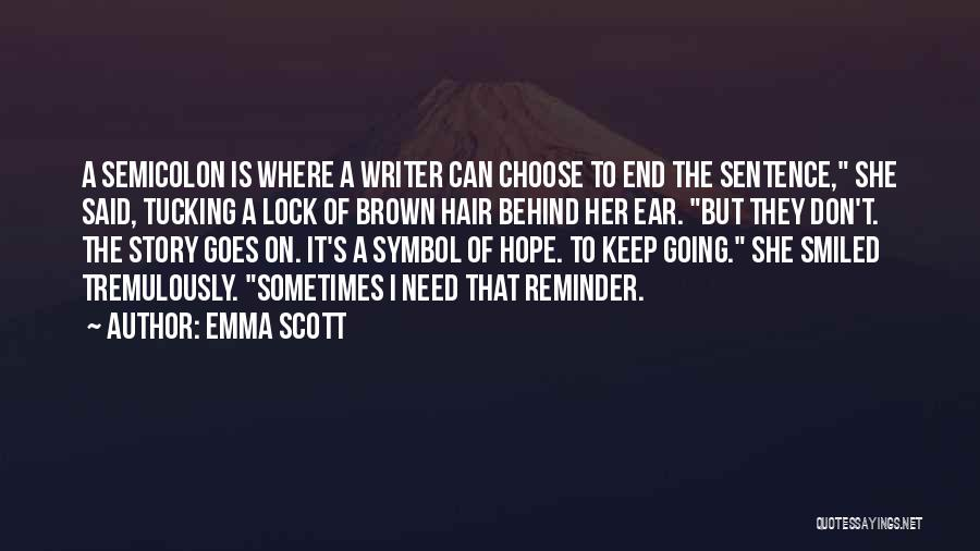 Emma Scott Quotes 1252885