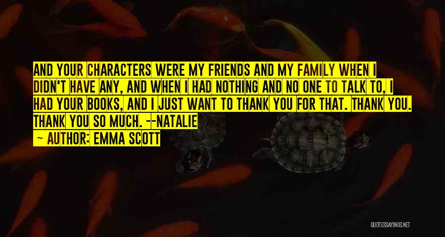 Emma Scott Quotes 127542