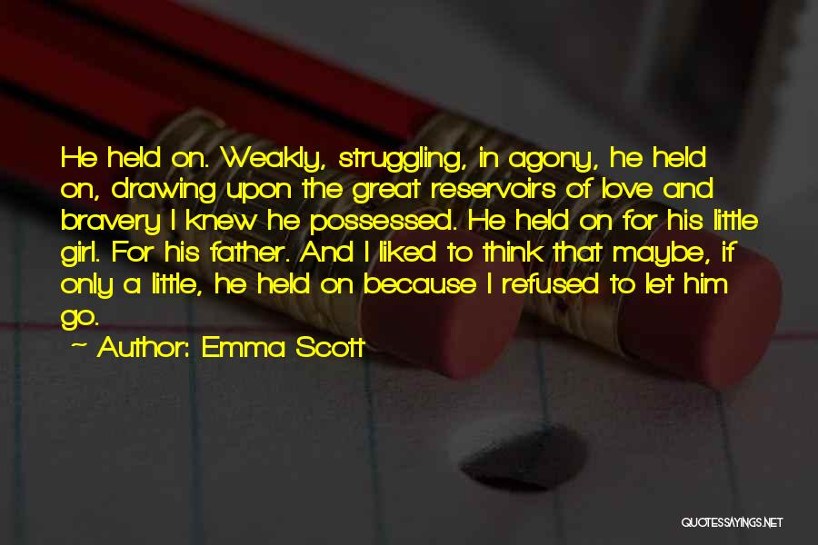 Emma Scott Quotes 1304928