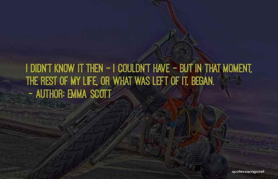 Emma Scott Quotes 1372400