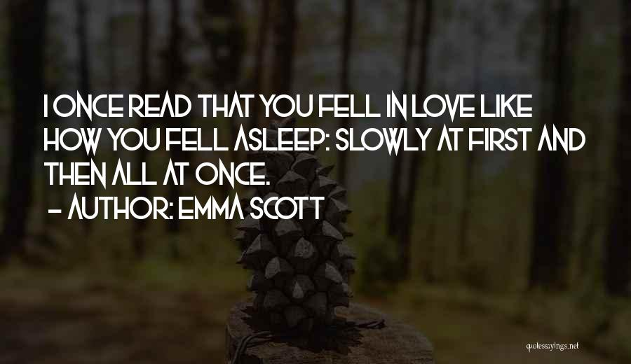 Emma Scott Quotes 2033591