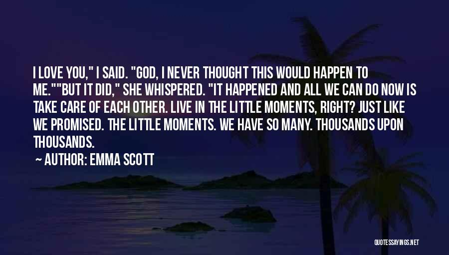 Emma Scott Quotes 384217