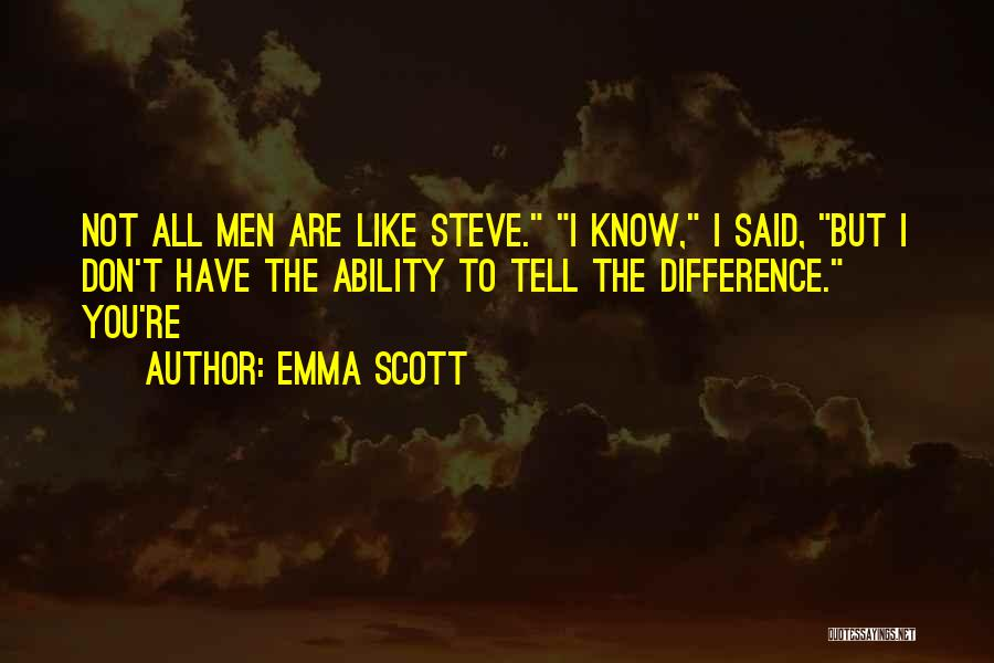 Emma Scott Quotes 460938