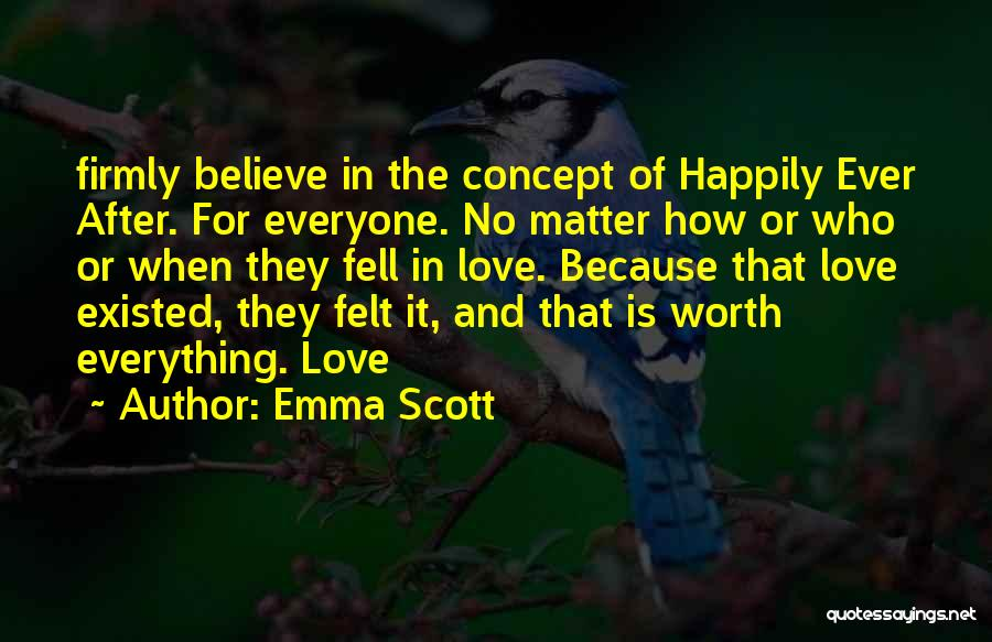 Emma Scott Quotes 605032