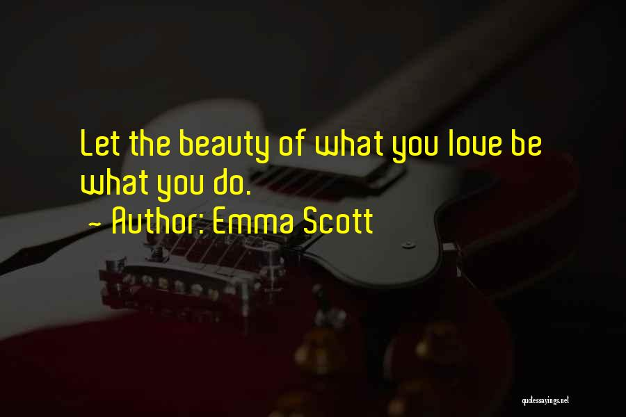 Emma Scott Quotes 83814