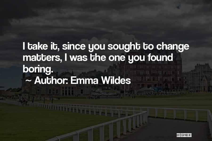Emma Wildes Quotes 664321