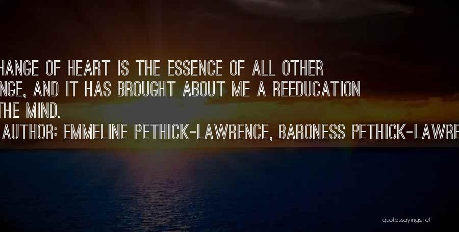 Emmeline Pethick Lawrence Quotes By Emmeline Pethick-Lawrence, Baroness Pethick-Lawrence