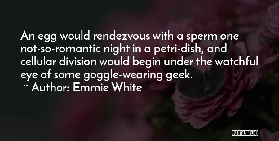 Emmie White Quotes 1000303