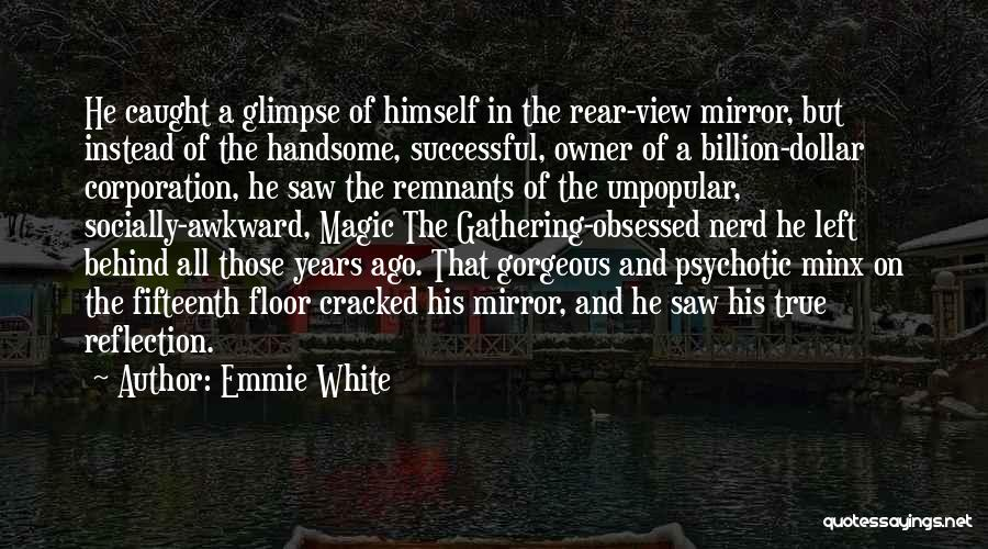 Emmie White Quotes 1095771