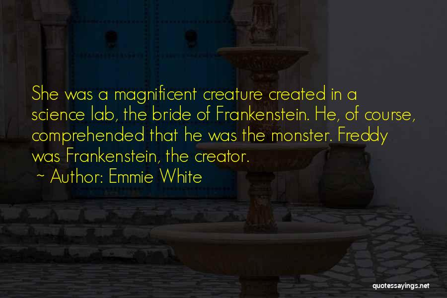 Emmie White Quotes 1760094