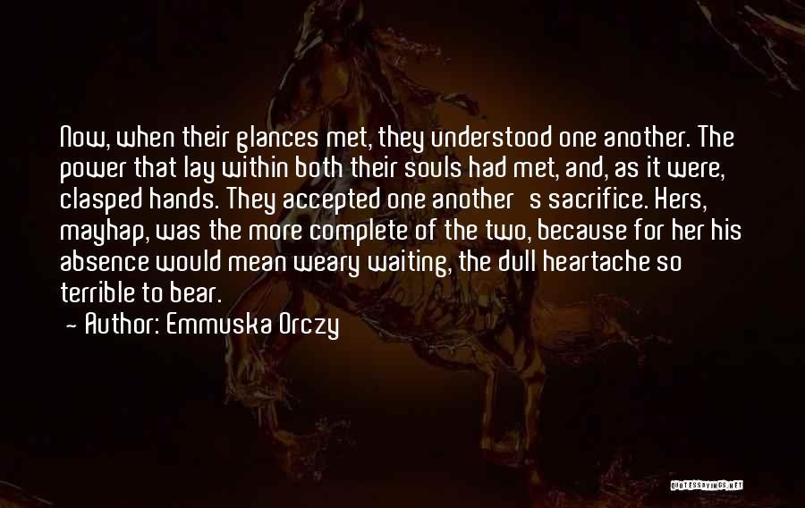 Emmuska Orczy Quotes 1033591