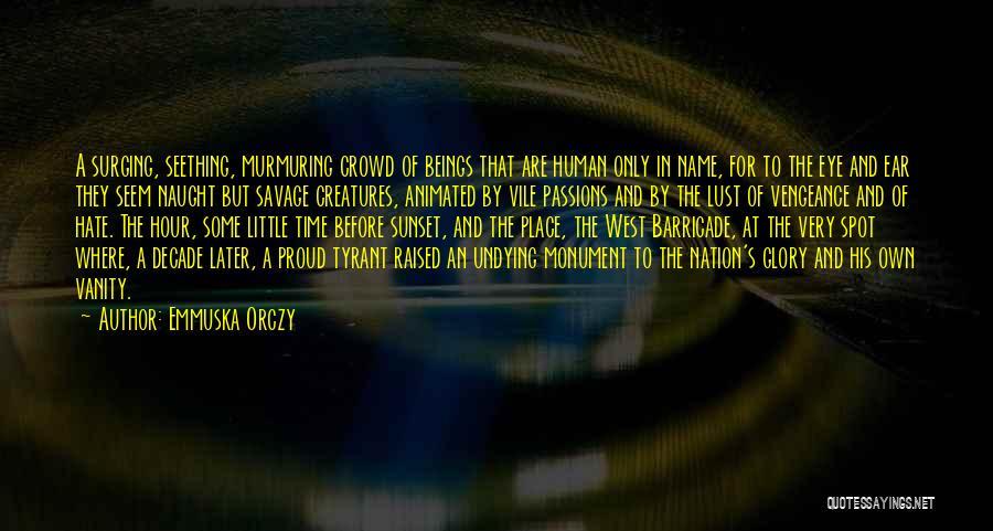 Emmuska Orczy Quotes 1131782