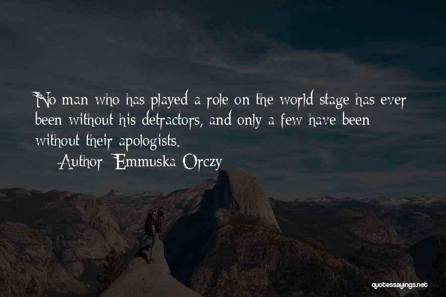Emmuska Orczy Quotes 1180837