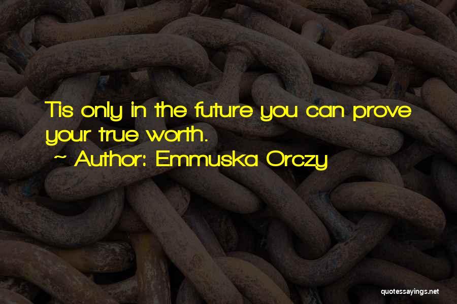 Emmuska Orczy Quotes 1230646