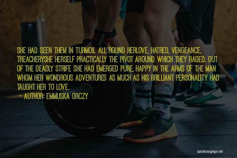 Emmuska Orczy Quotes 1316316