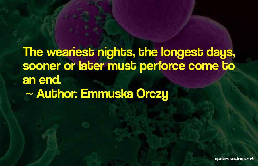 Emmuska Orczy Quotes 1561976