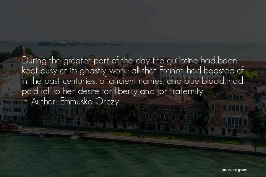 Emmuska Orczy Quotes 1589271