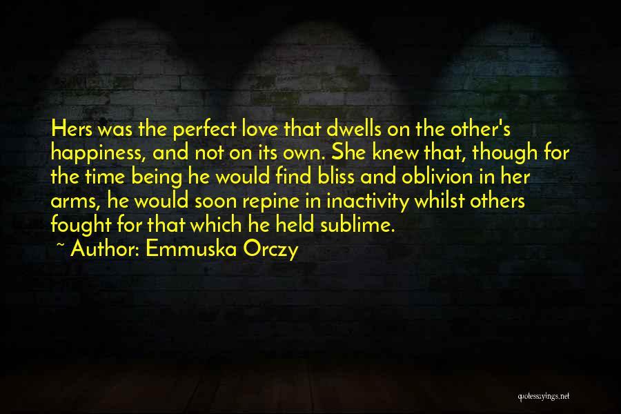 Emmuska Orczy Quotes 1607290