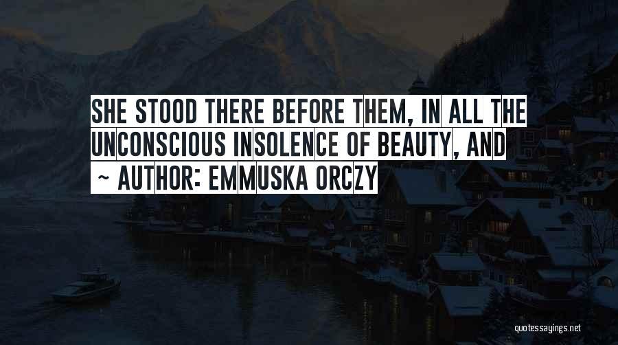 Emmuska Orczy Quotes 1678751
