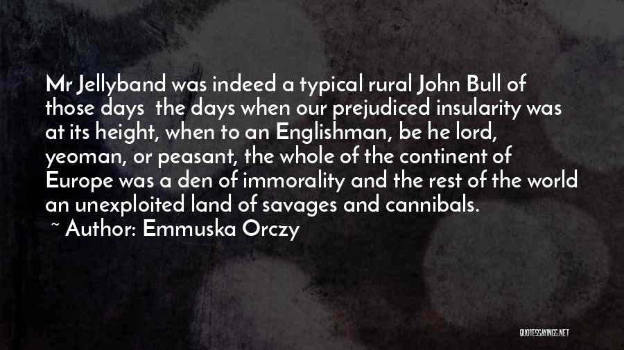 Emmuska Orczy Quotes 182503
