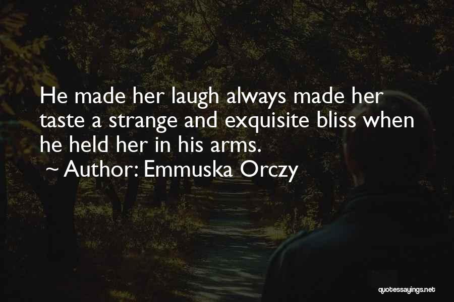 Emmuska Orczy Quotes 1885129