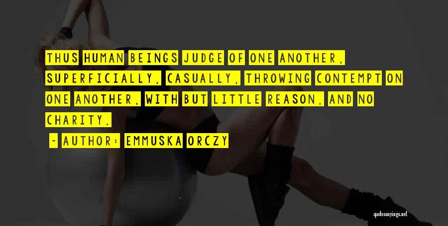 Emmuska Orczy Quotes 2164202