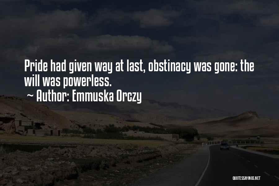 Emmuska Orczy Quotes 2269701