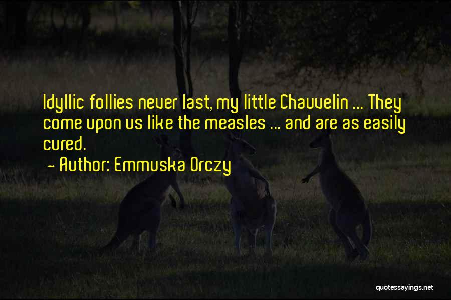 Emmuska Orczy Quotes 325146