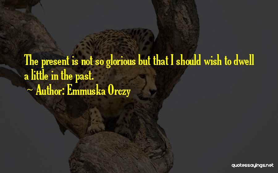 Emmuska Orczy Quotes 891856