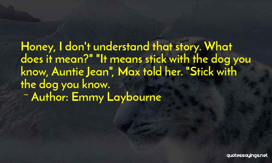 Emmy Laybourne Quotes 1310937
