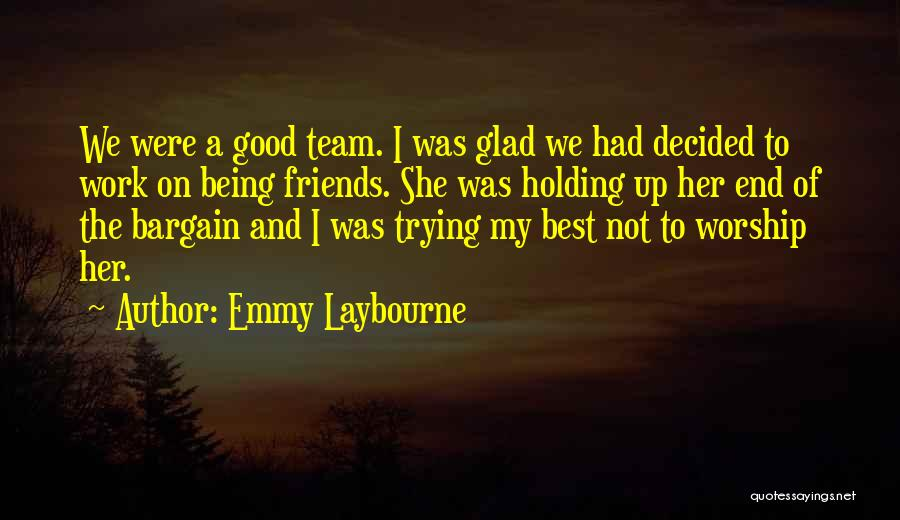 Emmy Laybourne Quotes 1430569