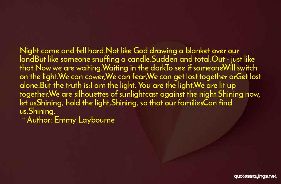 Emmy Laybourne Quotes 1584533