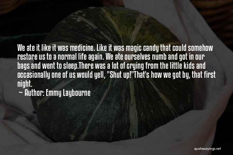 Emmy Laybourne Quotes 2161598