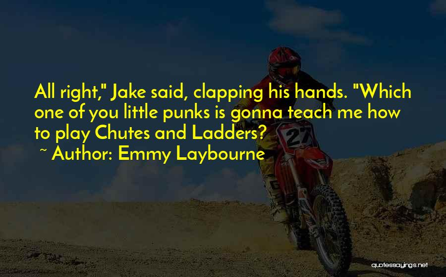 Emmy Laybourne Quotes 216887