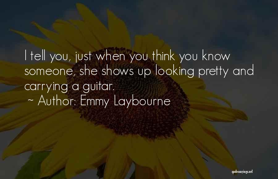 Emmy Laybourne Quotes 619138