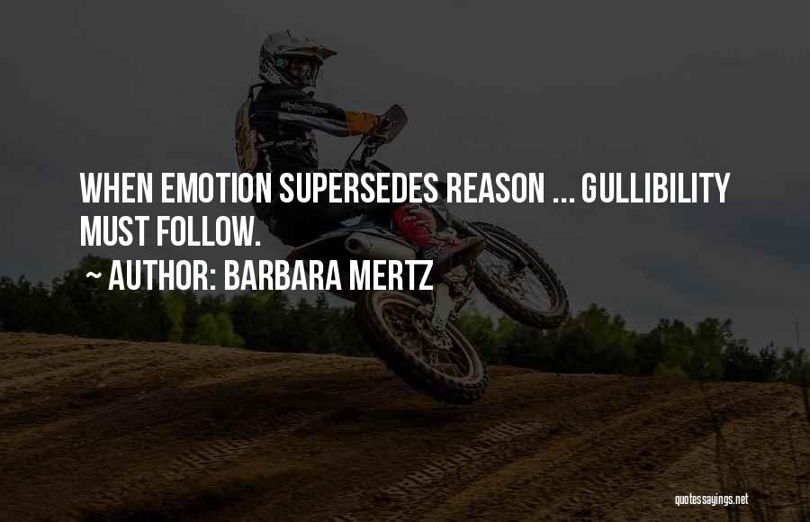 Emotion Over Reason Quotes By Barbara Mertz
