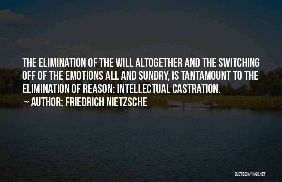 Emotion Over Reason Quotes By Friedrich Nietzsche