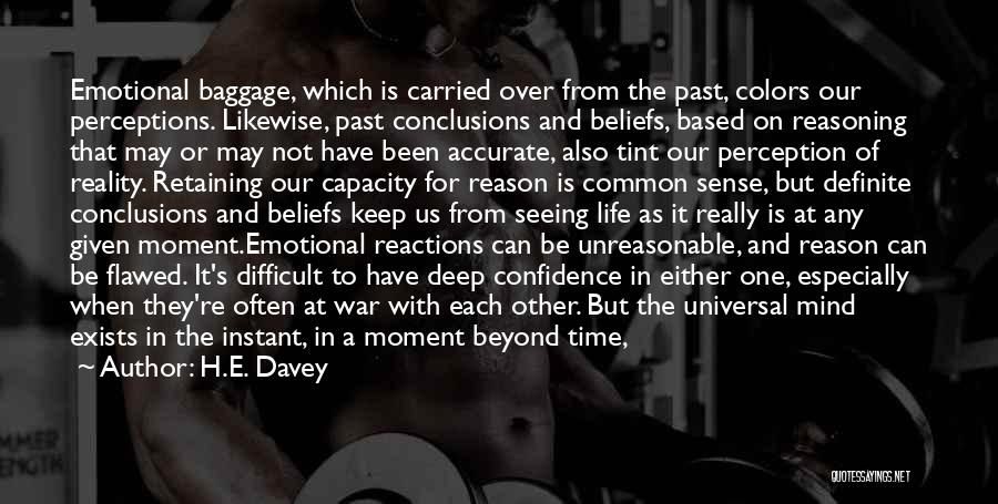 Emotion Over Reason Quotes By H.E. Davey