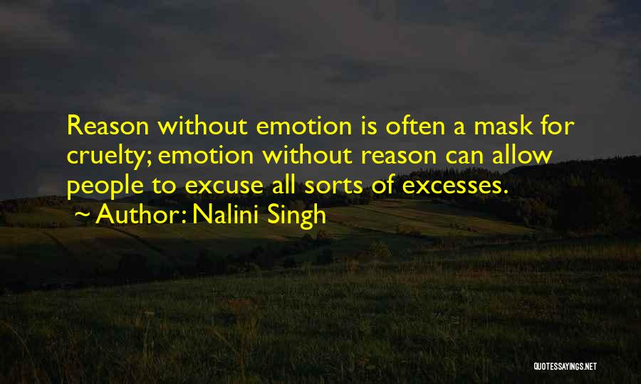 Emotion Over Reason Quotes By Nalini Singh