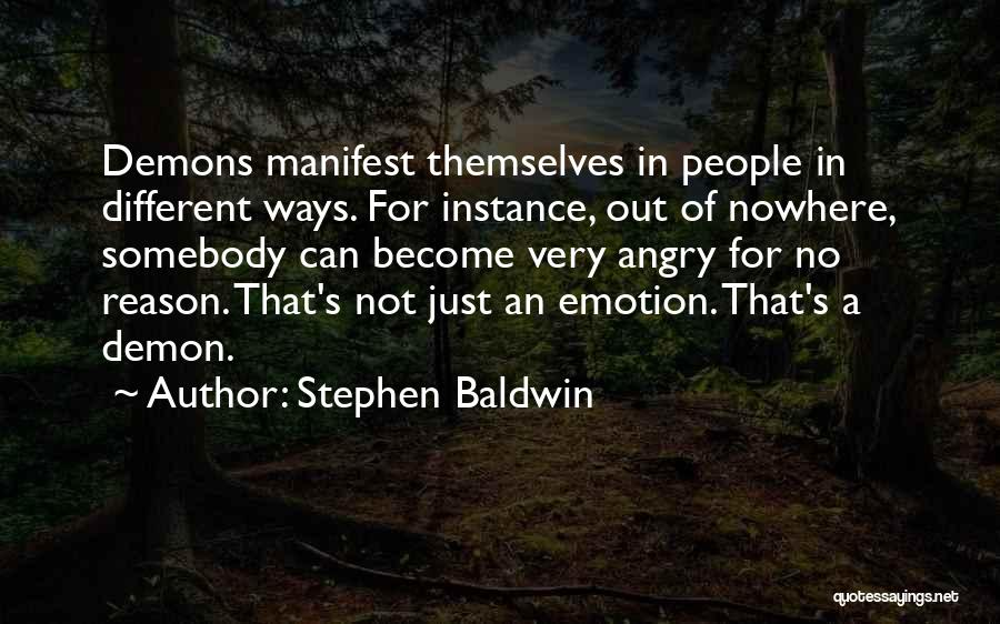 Emotion Over Reason Quotes By Stephen Baldwin