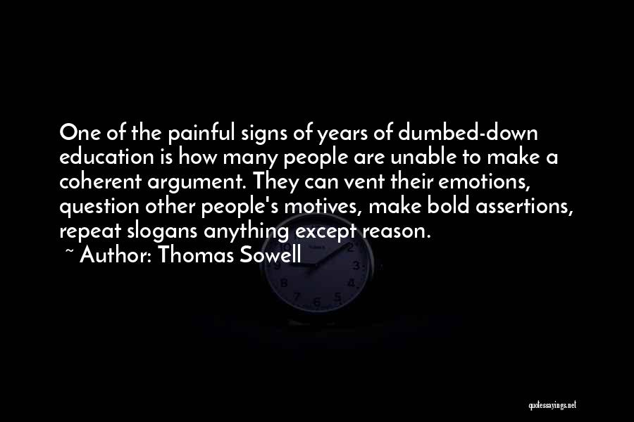 Emotion Over Reason Quotes By Thomas Sowell