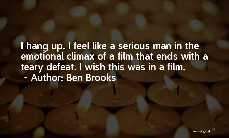 Emotional Best Man Quotes By Ben Brooks