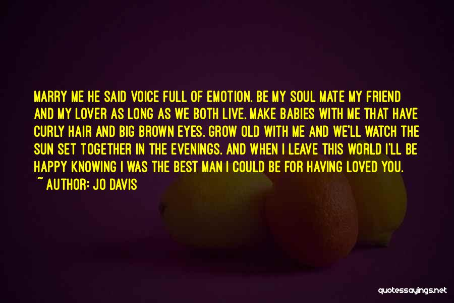 Emotional Best Man Quotes By Jo Davis