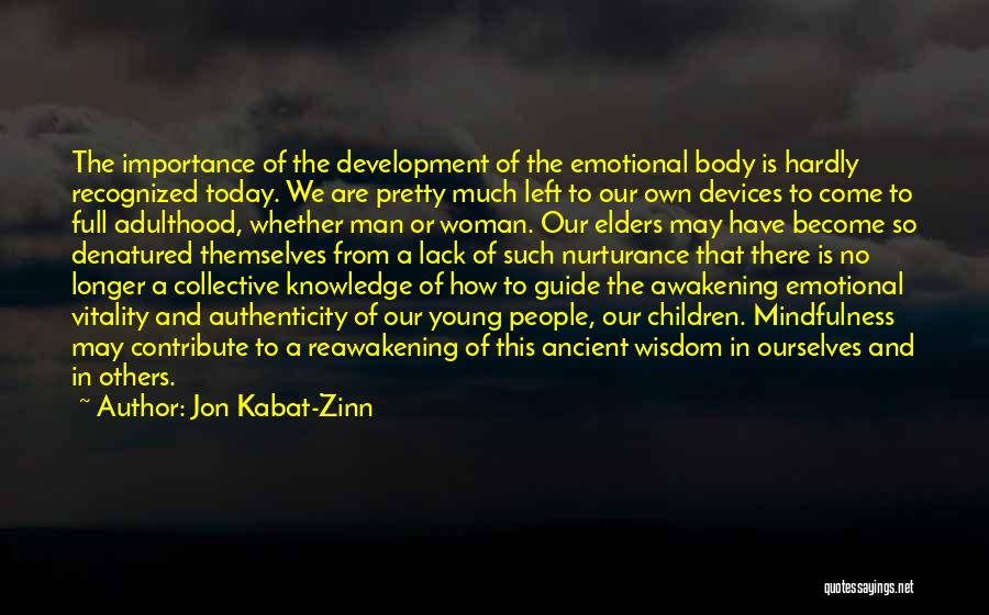 Emotional Best Man Quotes By Jon Kabat-Zinn