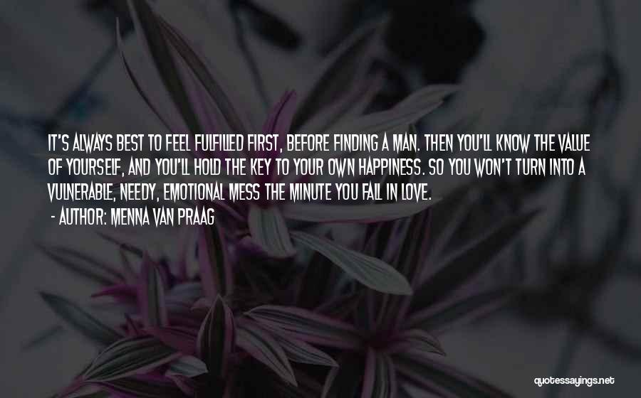 Emotional Best Man Quotes By Menna Van Praag