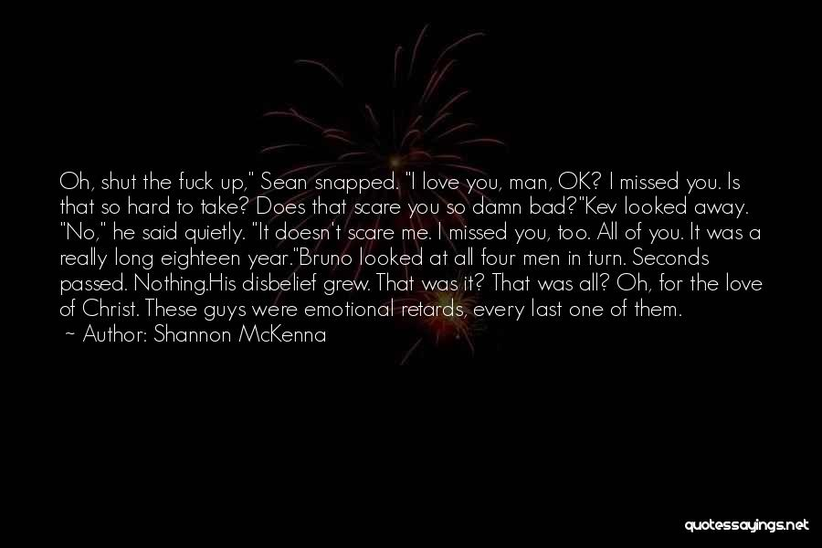 Emotional Best Man Quotes By Shannon McKenna