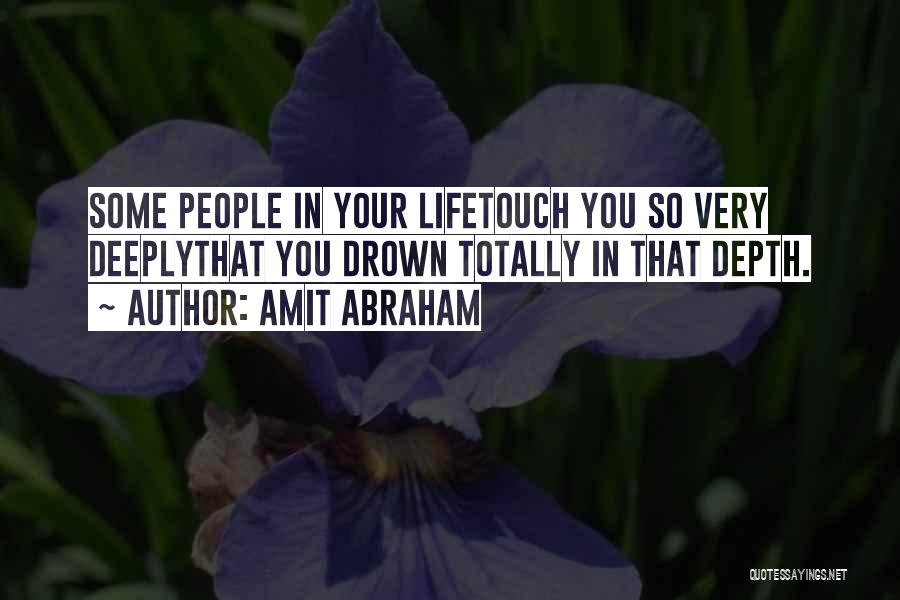 Emotional Depth Quotes By Amit Abraham