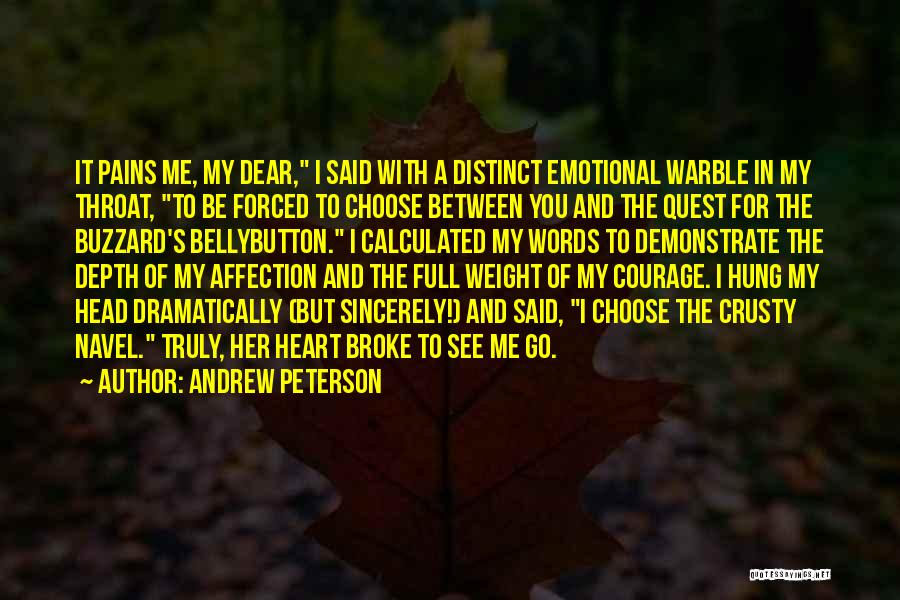 Emotional Depth Quotes By Andrew Peterson
